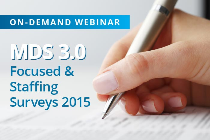 Webinar: MDS focused survey, staffing survey 2015