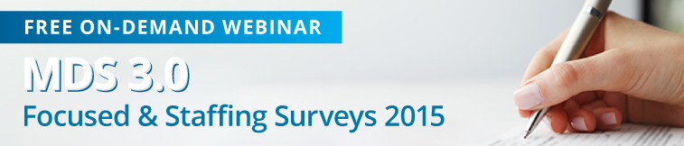 SimpleLTC MDS 3.0 Focused and Staffing Surveys 2015 webinar
