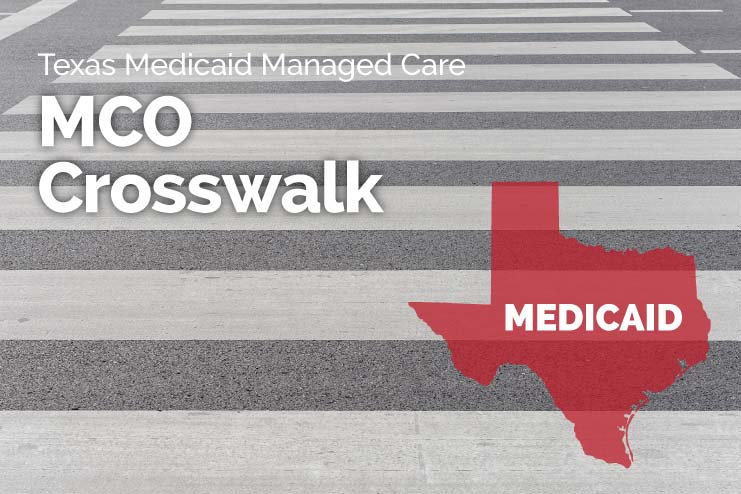 Texas Medicaid MCO crosswalk, free resource for Texas SNFs