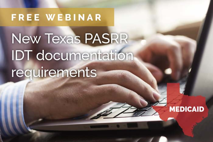 Webinar: New Texas PASRR IDT meeting documentation requirements
