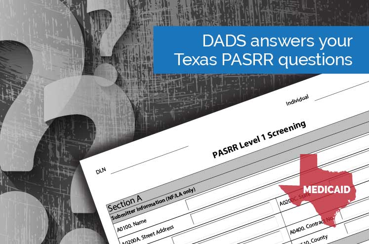 Texas PASRR questions? DADS answers them in this FAQ