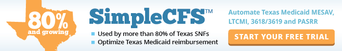 SimpleCFS: Automate Texas Medicaid MESAV, LTCMI, 3618/3619, PASRR and MCO forms