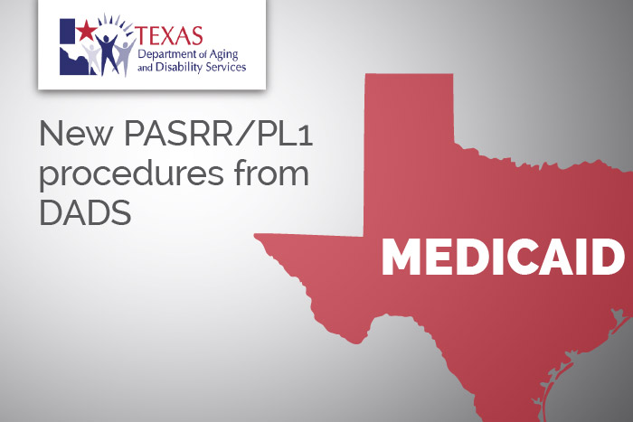 New PASRR procedures for reviewing/requesting PL1 changes