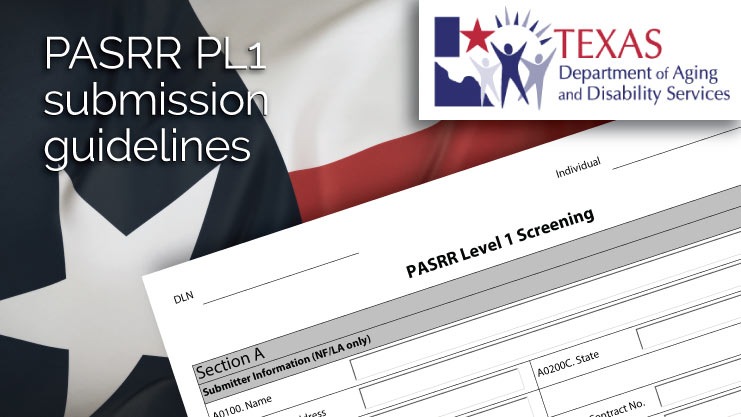 Guidelines for correct Texas PASRR PL1 submissions