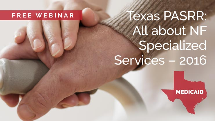 Webinar: Texas PASRR NF Specialized Services