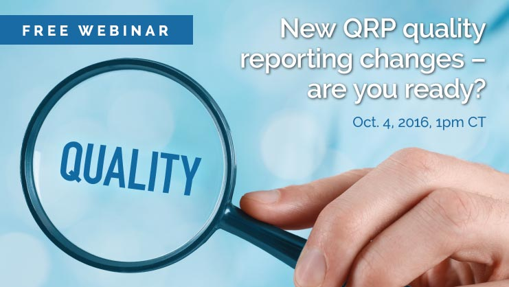 New QRP quality reporting changes - free webinar, Oct. 4
