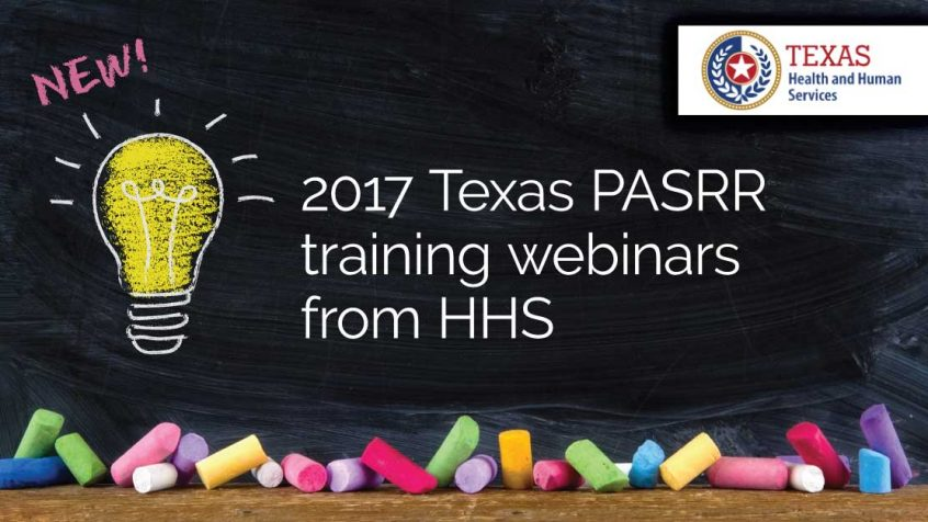 New 2017 Texas PASRR training webinars from HHS