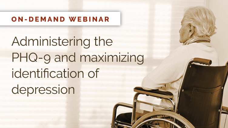 [On-demand webinar] Administering the PHQ-9 and maximizing identification of depression