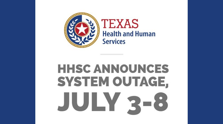 Texas HHSC announces system outage, July 3-8