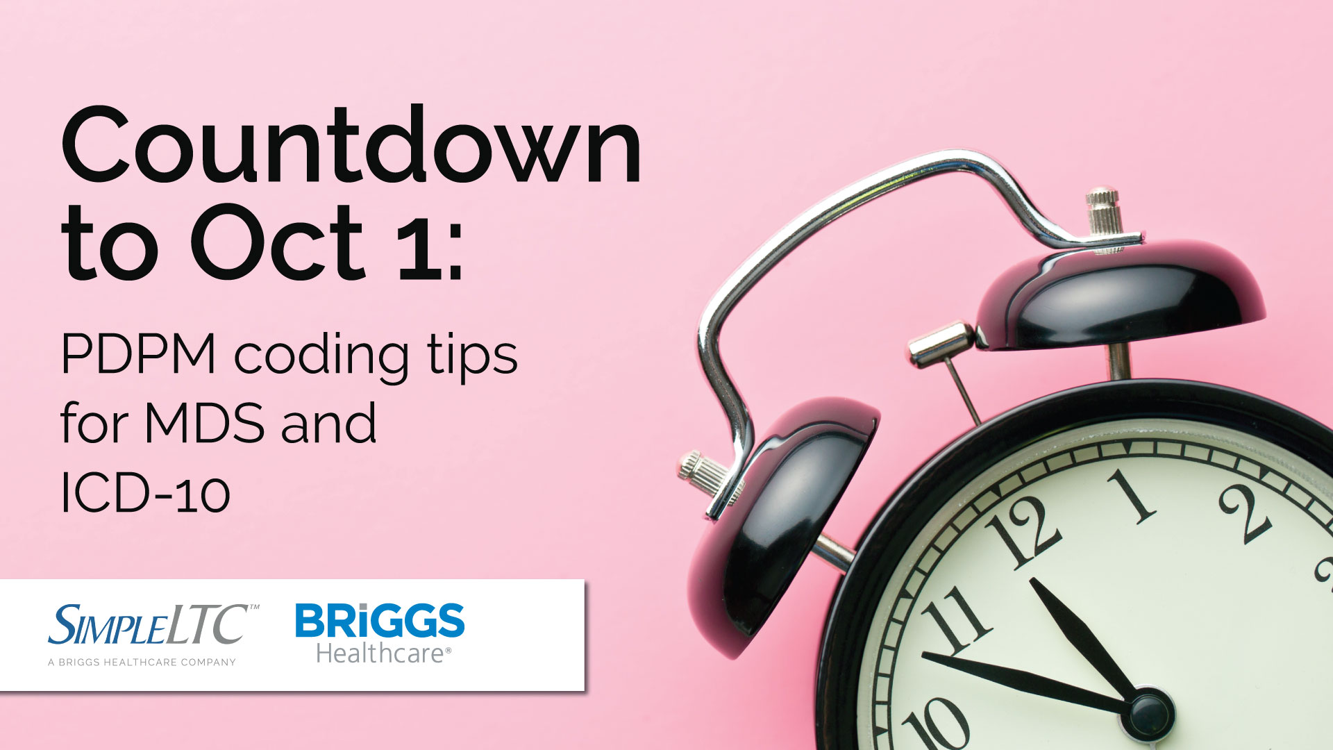 Countdown to Oct. 1: PDPM coding tips for MDS and ICD-10