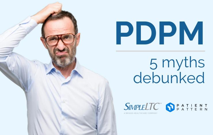 simpleltc-pdpm-5-myths-debunked-blog