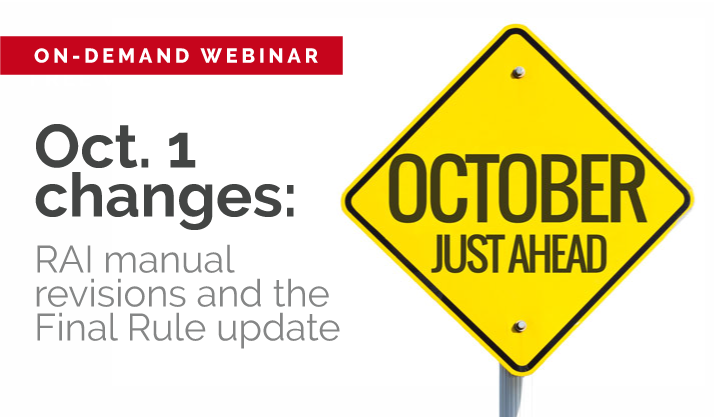 Oct. 1 changes: RAI manual revisions and the Final Rule update
